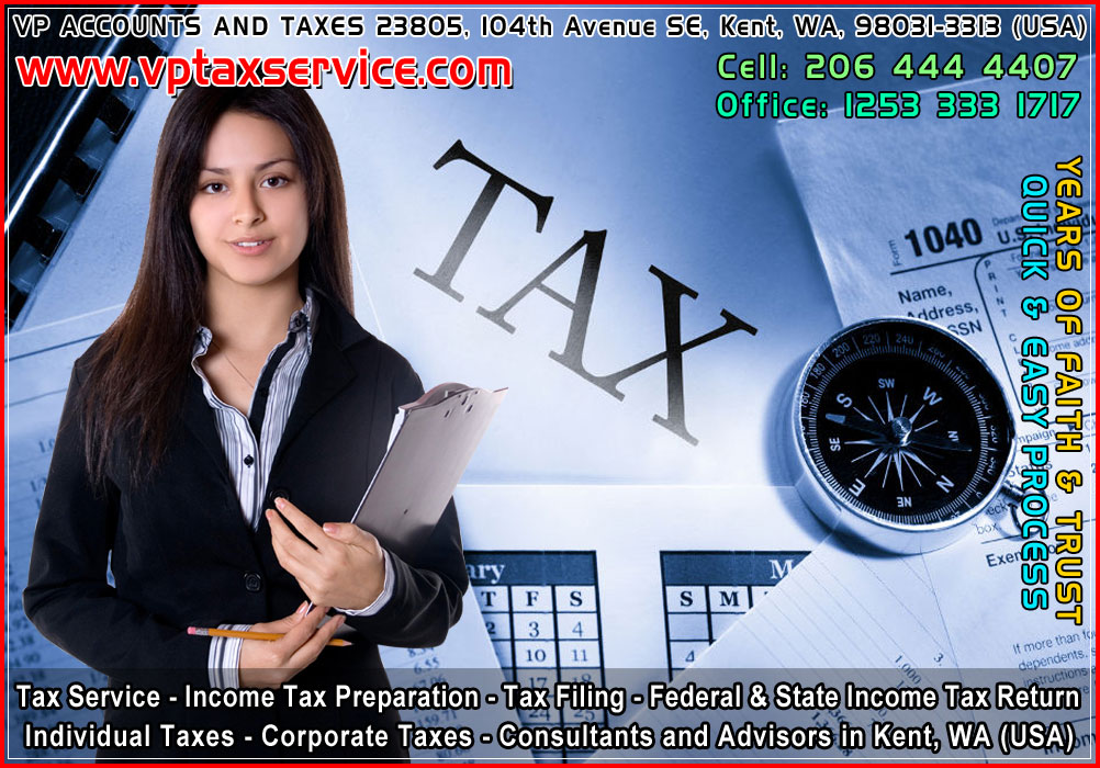 tax Filing in kent wa Seattle Federal and State Income Tax Return filing advisors in kent wa seattle usa