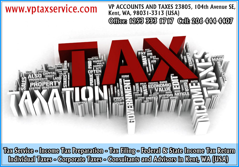 individual tax returns Seattle wa income tax filing state tax return filing kent seattle wa usa